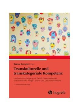 Abbildung von Domenig   Transkulturelle und transkategoriale Kompetenz   2020   Lehrbuch zum Umgang mit Vielfa...