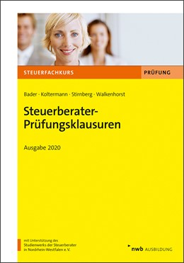 Abbildung von Bader / Koltermann | Steuerberater-Prüfungsklausuren - Ausgabe 2020 | 1. Auflage | 2020 | beck-shop.de