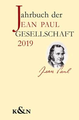 Abbildung von Hunfeld / Schmitz-Emans | Jahrbuch der Jean Paul Gesellschaft | 1. Auflage | 2019 | 54 | beck-shop.de