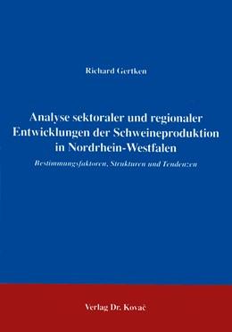 Abbildung von Gertken | Analyse sektoraler und regionaler Entwicklungen der Schweineproduktion in Nordrhein-Westfalen | 1996 | Bestimmungsfaktoren, Strukture...