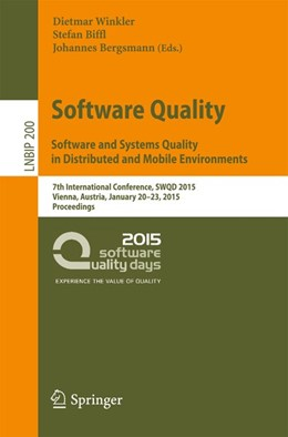 Abbildung von Winkler / Biffl / Bergsmann | Software Quality. Software and Systems Quality in Distributed and Mobile Environments | 2015 | 2015 | 7th International Conference, ...