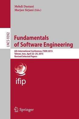 Abbildung von Dastani / Sirjani | Fundamentals of Software Engineering | 1. Auflage | 2015 | beck-shop.de