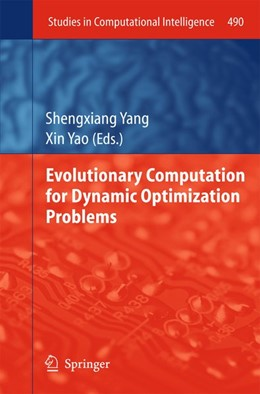 Abbildung von Yang / Yao | Evolutionary Computation for Dynamic Optimization Problems | 2013 | 2013