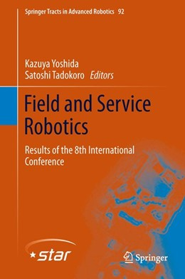 Abbildung von Yoshida / Tadokoro | Field and Service Robotics | 2014 | 2013 | Results of the 8th Internation...
