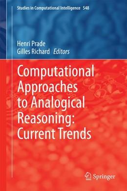 Abbildung von Prade / Richard   Computational Approaches to Analogical Reasoning: Current Trends   1. Auflage   2014   beck-shop.de