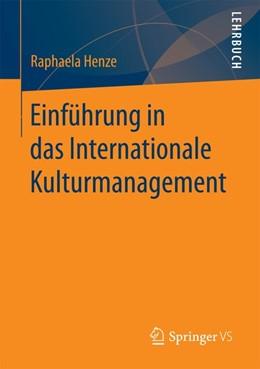 Abbildung von Henze | Einführung in das Internationale Kulturmanagement | 1. Auflage | 2016 | beck-shop.de