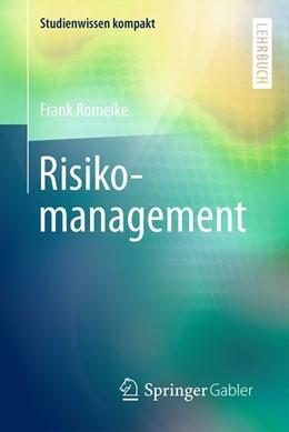 Abbildung von Romeike | Risikomanagement | 1. Auflage | 2017 | beck-shop.de