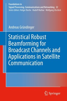 Abbildung von Gründinger | Statistical Robust Beamforming for Broadcast Channels and Applications in Satellite Communication | 2019