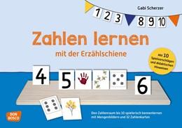 Abbildung von Scherzer   Zahlen lernen mit der Erzählschiene   2020   Den Zahlenraum bis 10 spieleri...
