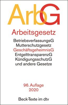 Abbildung von Arbeitsgesetze: ArbG | 96., neu bearbeitete Auflage | 2020 | mit den wichtigsten Bestimmung... | 5006