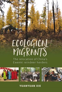 Abbildung von Xie | Ecological Migrants | 2020 | The Relocation of China's Ewen...