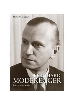 Abbildung von Moderegger | Bernhard Moderegger | 2020 | Pastor und Maler