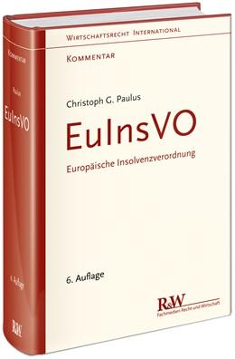 Abbildung von Paulus | EuInsVO - Europäische Insolvenzverordnung | 6. Auflage | 2021 | beck-shop.de