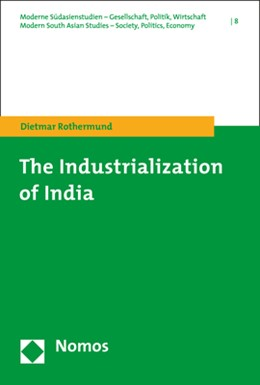 Abbildung von Rothermund | The Industrialization of India | 1. Auflage | 2020 | beck-shop.de