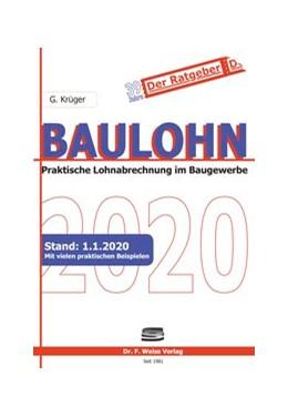 Abbildung von Krüger | Baulohn 2020 | 1. Auflage | 2020 | beck-shop.de