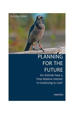 Abbildung von Selter   Planning for the Future   1. Auflage   2020   beck-shop.de