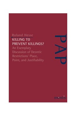 Abbildung von Hesse | Killing to Prevent Killings? | 2020 | 2020 | An Exemplary Discussion of Deo...