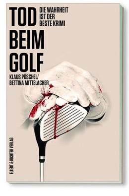 Abbildung von Püschel / Mittelacher | Tod beim Golf | 1. Auflage | 2022 | beck-shop.de
