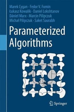 Abbildung von Cygan / Fomin | Parameterized Algorithms | 1. Auflage | 2015 | beck-shop.de