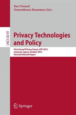 Abbildung von Preneel / Ikonomou | Privacy Technologies and Policy | 1. Auflage | 2014 | beck-shop.de