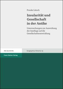 Abbildung von Lätsch   Insularität und Gesellschaft in der Antike   2005   Untersuchungen zur Auswirkung ...