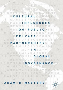 Abbildung von Masters | Cultural Influences on Public-Private Partnerships in Global Governance | 2018