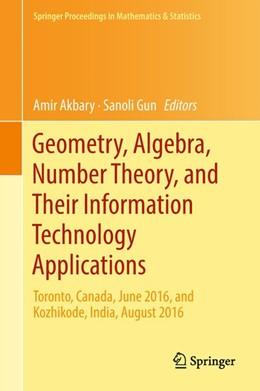 Abbildung von Akbary / Gun   Geometry, Algebra, Number Theory, and Their Information Technology Applications   1. Auflage   2018   beck-shop.de