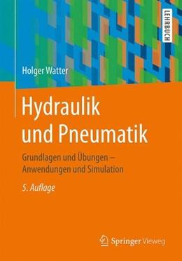 Abbildung von Watter | Hydraulik und Pneumatik | 5. Auflage | 2017 | beck-shop.de