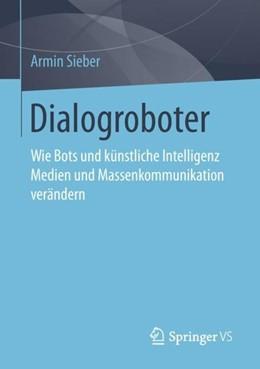 Abbildung von Sieber   Dialogroboter   1. Auflage   2019   beck-shop.de