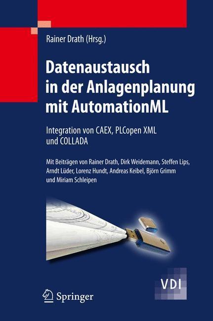Abbildung von Drath | Datenaustausch in der Anlagenplanung mit AutomationML | 2009