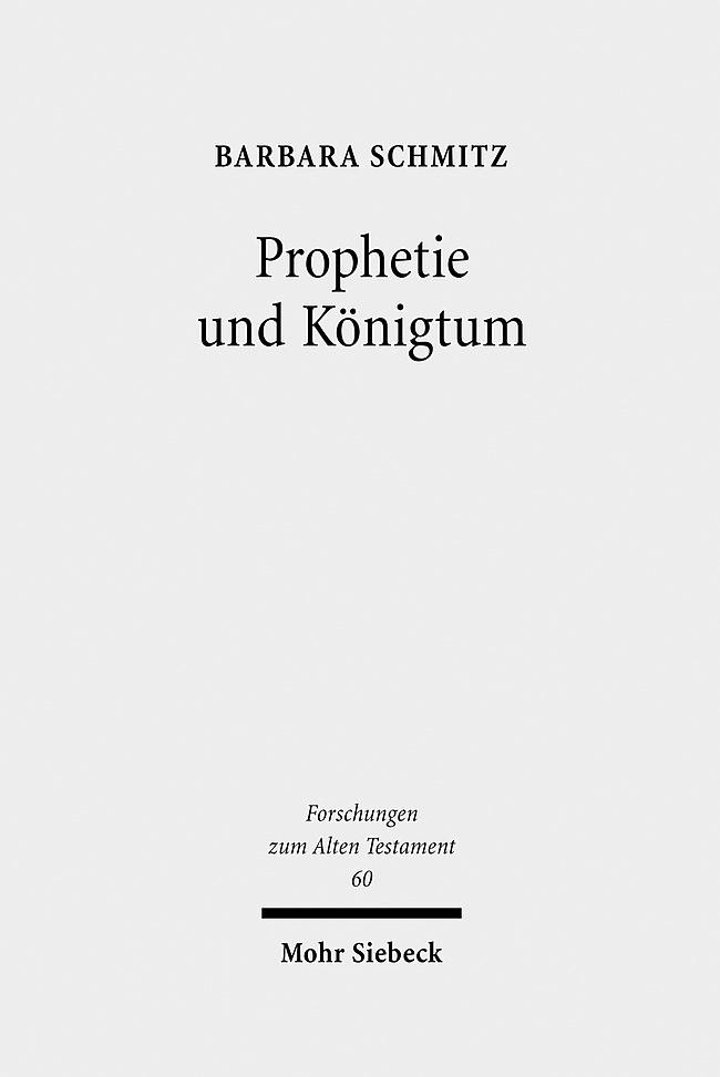 Abbildung von Schmitz | Prophetie und Königtum | 1., Aufl. | 2008