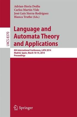 Abbildung von Dediu / Martín-Vide   Language and Automata Theory and Applications   1. Auflage   2014   beck-shop.de