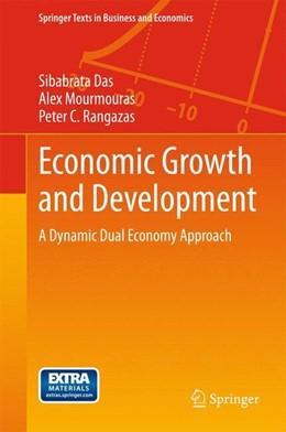 Abbildung von Das / Mourmouras | Economic Growth and Development | 1. Auflage | 2015 | beck-shop.de