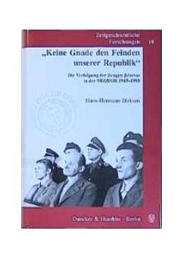 Abbildung von Dirksen | »Keine Gnade den Feinden unserer Republik«. | 2., erw. Aufl. | 2003 | Die Verfolgung der Zeugen Jeho... | 10