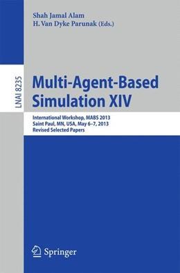 Abbildung von Alam / Parunak | Multi-Agent-Based Simulation XIV | 1. Auflage | 2014 | beck-shop.de