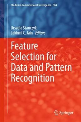 Abbildung von Stanczyk / Jain | Feature Selection for Data and Pattern Recognition | 1. Auflage | 2014 | beck-shop.de