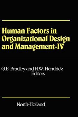 Abbildung von Bradley / Hendrick | Human Factors in Organizational Design and Management - IV | 1994 | Development, Introduction and ...