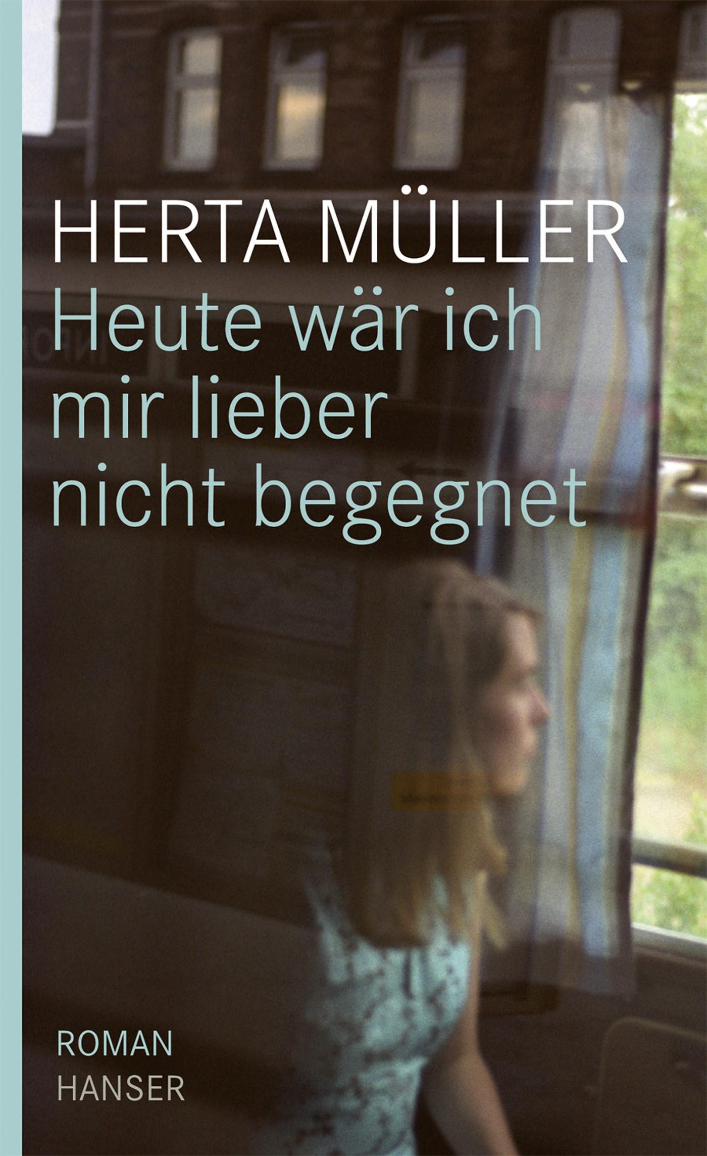 Heute wär ich mir lieber nicht begegnet | Müller, 2009 | Buch (Cover)
