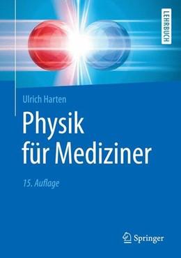 Abbildung von Harten | Physik für Mediziner | 15. Auflage | 2017 | beck-shop.de