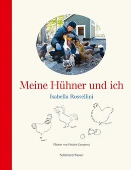 Abbildung von Rossellini | Meine Hühner und ich | 1. Auflage | 2020 | beck-shop.de