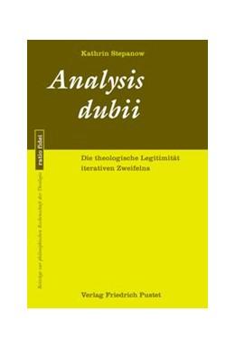 Abbildung von Stepanow | Analysis dubii | 2020 | Die theologische Legitimität i...