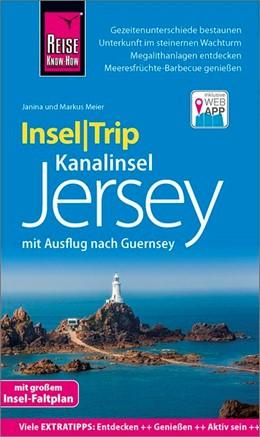 Abbildung von Meier | Reise Know-How InselTrip Jersey mit Ausflug nach Guernsey | 2., neu bearbeitete und aktualisierte Auflage | 2020 | Reiseführer mit Insel-Faltplan...