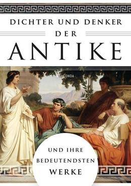 Abbildung von Ackermann | Dichter und Denker der Antike und ihre bedeutendsten Werke | 1. Auflage | 2020 | beck-shop.de