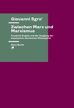 Abbildung von Sgro'   Zwischen Marx und Marxismus   1. Auflage   2021   beck-shop.de