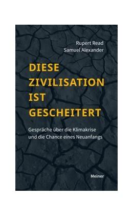 Abbildung von Read / Alexander   Diese Zivilisation ist gescheitert   1. Auflage   2020   beck-shop.de