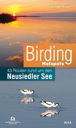 Abbildung von Roland   Birding Hotspots   1. Auflage   2020   beck-shop.de