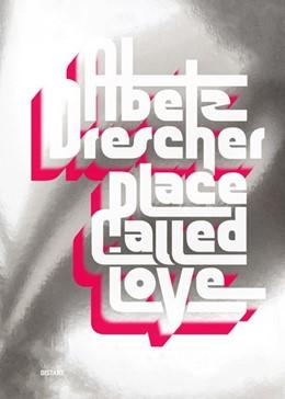 Abbildung von Abetz & Drescher / Drescher; Oliver | Place Called Love | 1. Auflage | 2020 | beck-shop.de