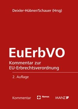Abbildung von Deixler-Hübner / Schauer (Hrsg.) | EuErbVO | 2. Auflage | 2020 | beck-shop.de