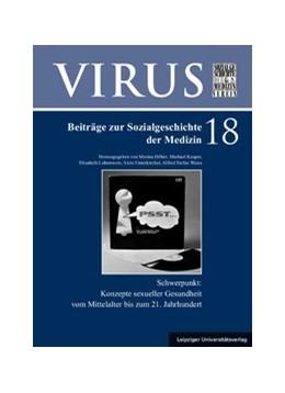 Abbildung von Hilber / Kasper / Lobenwein / Unterkircher / Weiß | Konzepte sexueller Gesundheit vom Mittelalter bis zum 21. Jahrhundert | 2019