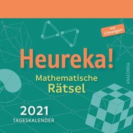 Abbildung von Hemme | Heureka - Mathematische Rätsel 2021 - Tageskalender | 1. Auflage | 2020 | beck-shop.de